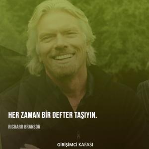 Richard Branson - Her zaman bir defter taşıyın.