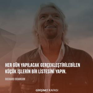 Richard Branson - Her gün yapılacak gerçekleştirilebilen küçük işlerin bir listesini yapın.