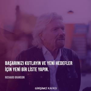 Richard Branson - Başarınızı kutlayın ve yeni hedefler için yeni bir liste yapın.
