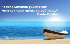 """Paulo Coelho, """"Güvende olmak amaç değil"""""""